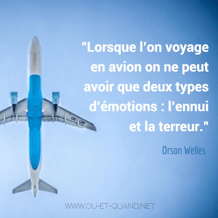 Lorsque l'on voyage en avion on ne peut avoir que deux types d'émotions l'ennui et la terreur