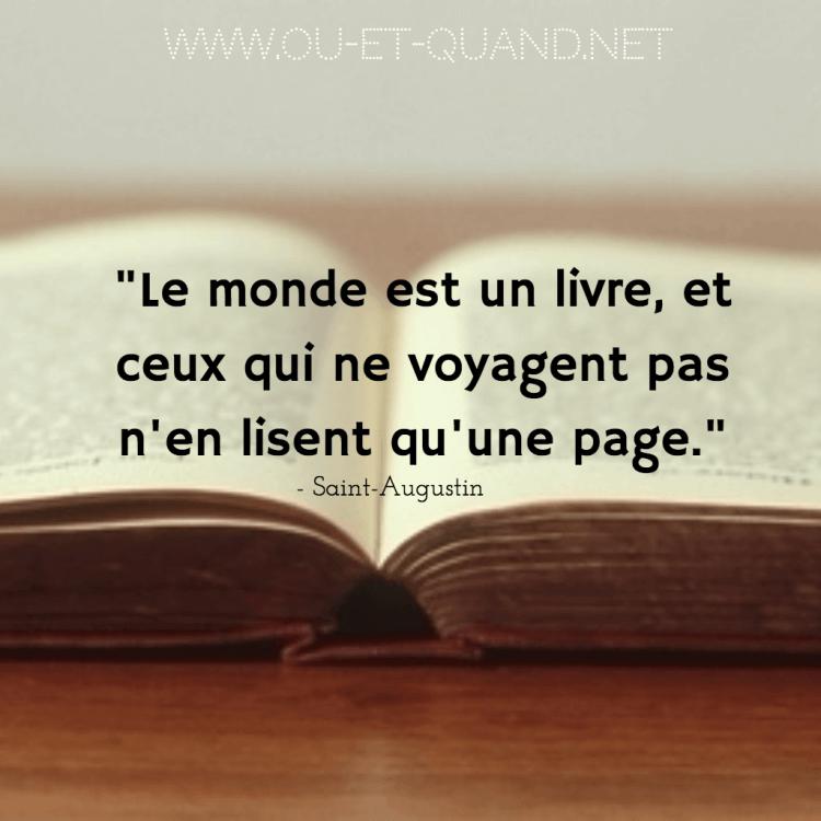 le monde est un livre et ceux qui ne voyagent pas n'en lisent qu'une page