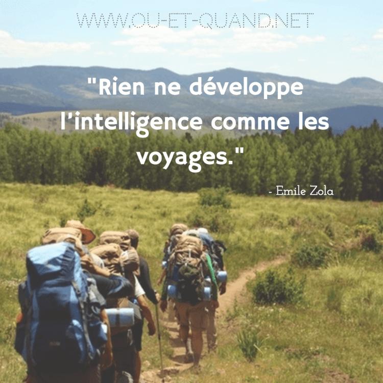 rien ne développe l'intelligence comme les voyages